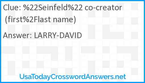 %22Seinfeld%22 co-creator (first%2Flast name) Answer