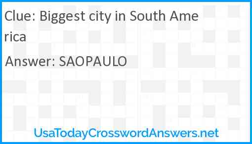 Biggest city in South America Answer