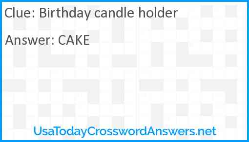 Birthday candle holder Answer