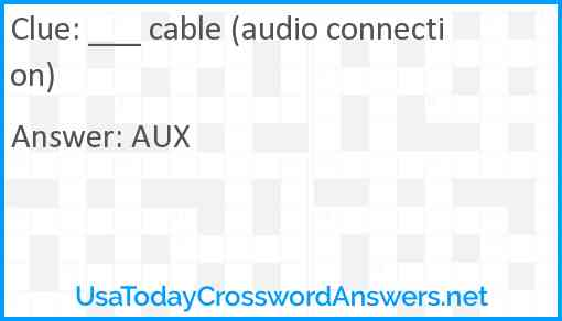 ___ cable (audio connection) Answer