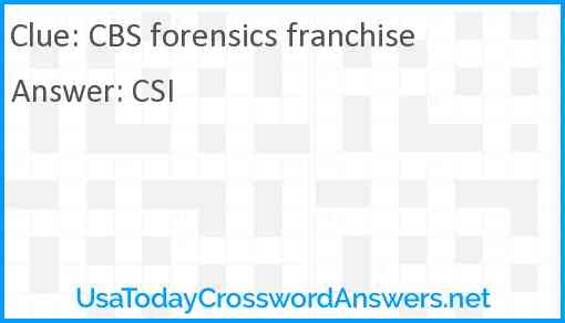 CBS forensics franchise Answer