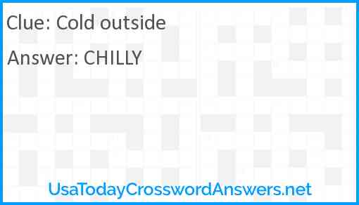 Cold outside Answer