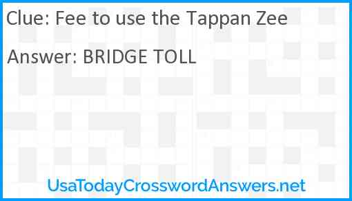 Fee to use the Tappan Zee Answer