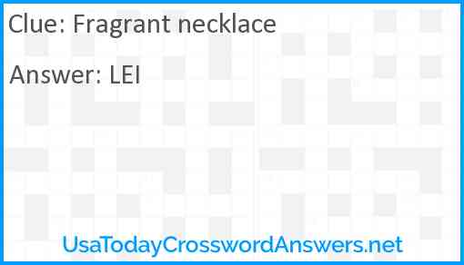 Fragrant necklace Answer