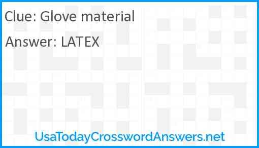 Glove material Answer