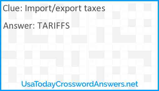 Import/export taxes Answer