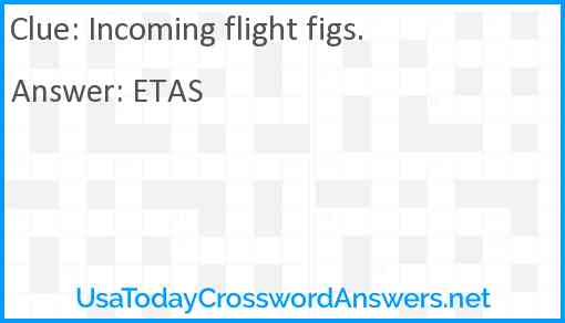 Incoming flight figs. Answer