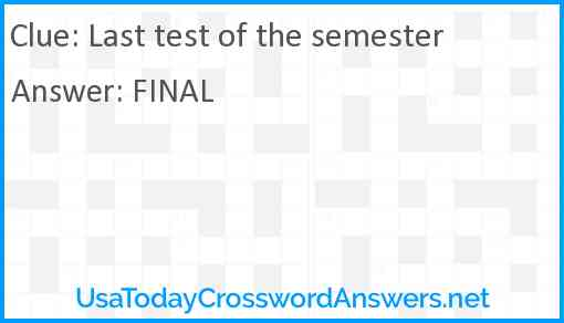 Last test of the semester Answer