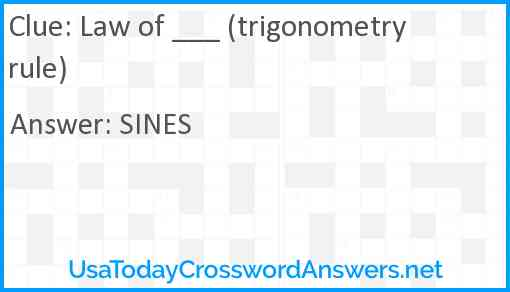 Law of ___ (trigonometry rule) Answer