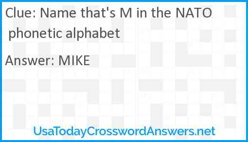 Name that's M in the NATO phonetic alphabet Answer