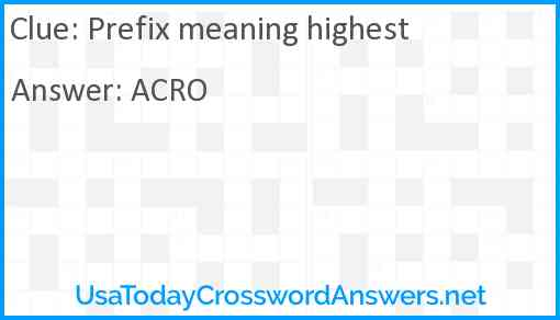 Prefix meaning highest Answer