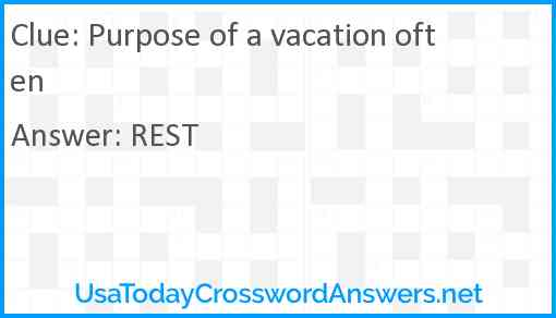 Purpose of a vacation often Answer