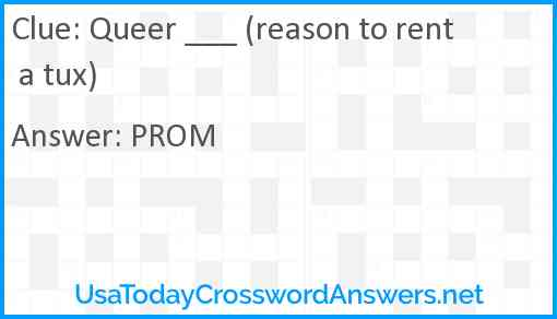 Queer ___ (reason to rent a tux) Answer