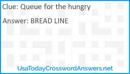 Queue for the hungry Answer