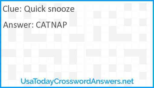 Quick snooze Answer