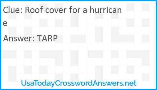 Roof cover for a hurricane Answer