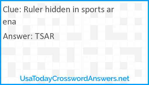 Ruler hidden in sports arena Answer
