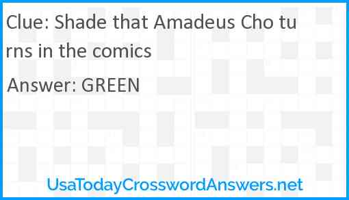 Shade that Amadeus Cho turns in the comics Answer