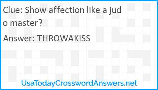 Show affection like a judo master? Answer