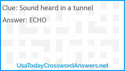 Sound heard in a tunnel Answer