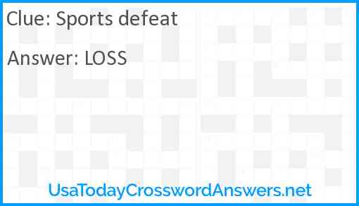 Sports defeat Answer