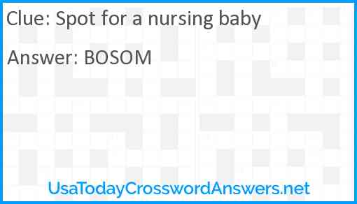 Spot for a nursing baby Answer
