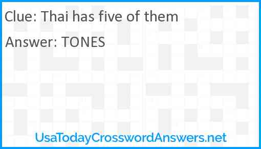 Thai has five of them Answer