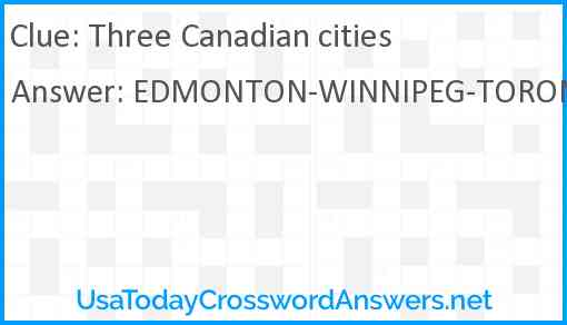 Three Canadian cities Answer