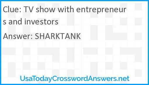 TV show with entrepreneurs and investors Answer