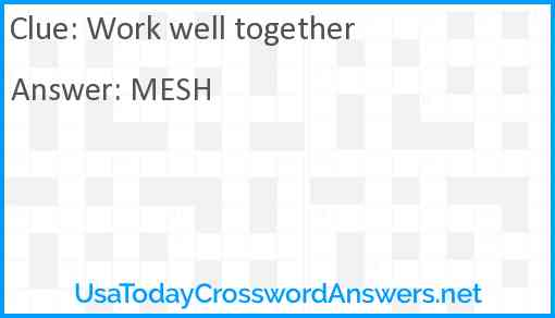 Work well together Answer